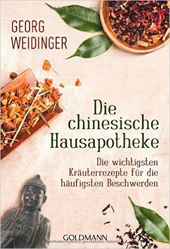 Buch Die chinesische Hausapotheke von Georg Leidinger