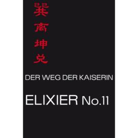 Der Weg der Kaiserin-Elixier No.11