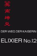 Der Weg der Kaiserin-Elixier No.12