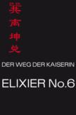 Der Weg der Kaiserin Elixier No.6