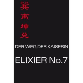 Der Weg der Kaiserin-Elixier No.7