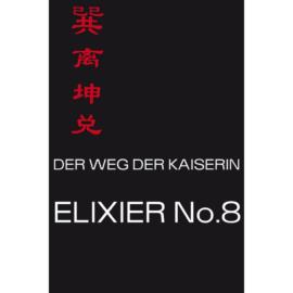 Der Weg der Kaiserin-Elixier No.8